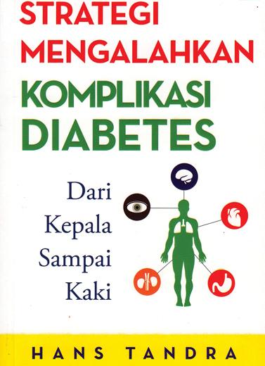Strategi Mengalahkan Komplikasi Diabetes
