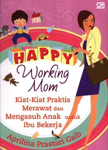 Happy Working Mom