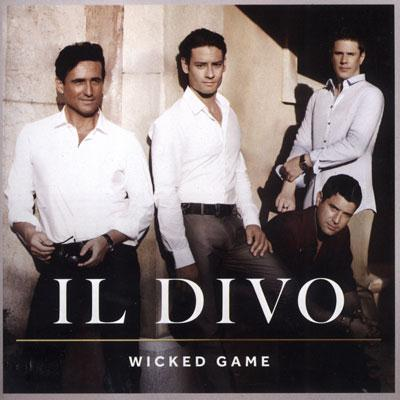 Wicked game for Il divo cd list