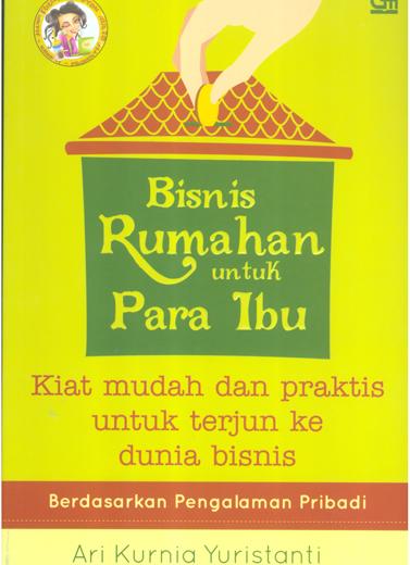 Bisnis Rumahan untuk Para Ibu
