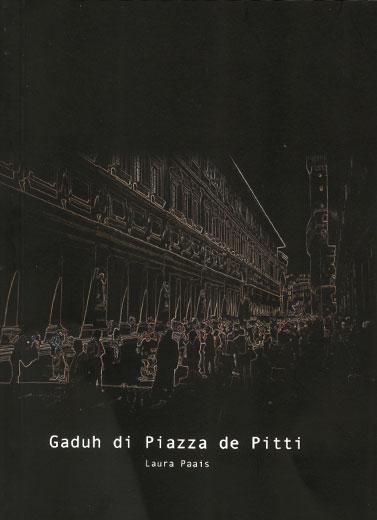 Gaduh di Piazza de Pitti