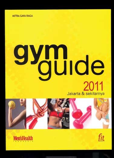 Gym Guide 2011 Jakarta & Sekitarnya