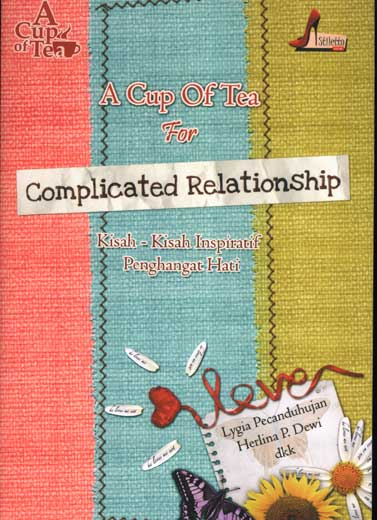 A Cup of Tea for Complicated Relationship