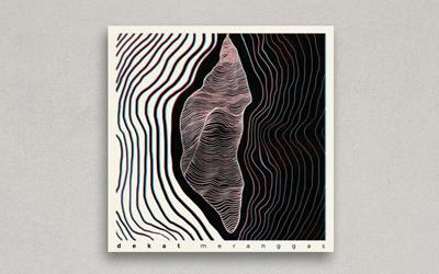 Meranggas, Album Baru dari Grup Band Dekat