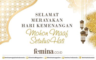Selamat Hari Raya Idul Fitri, Sahabat Femina!