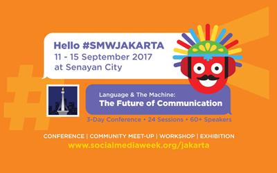 Jangan Lewatkan Event Social Media Week Jakarta 2017!