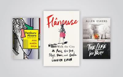 3 Buku Pilihan Minggu Ini: Pemburu Aksara, Flaneuse, The Life We Bury