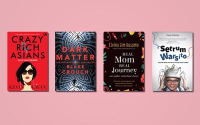 4 Buku Wajib Baca Minggu Ini: Real Mom, Real Journey Hingga Crazy Rich Asians