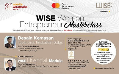 Wise Women Entrepreneur Masterclass Yogyakarta Hadir Rabu, 9 Mei 2018, Daftar Sekarang Juga!