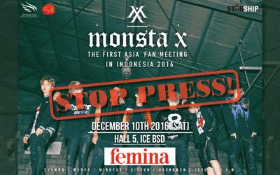 Stop Press: Event Monsta X The First Asia Fan Meeting in Indonesia 2016 Ditunda!