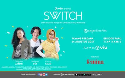 SWITCH, Drama Seri VIU Original yang Menceritakan Pertukaran Jiwa Dua Orang Teman
