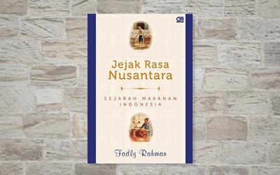 Jejak Rasa Nusantara, Buku Panduan Kuliner Lokal