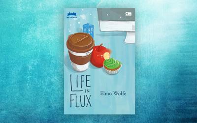 Life in Flux, Sebuah Chicklit Romantis