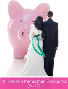 20 Rahasia Pernikahan Sempurna (Part 2)