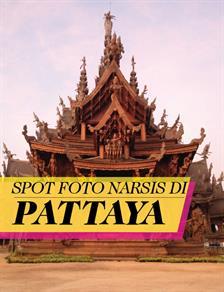 14 Spot Foto Buat Narsis di Pattaya